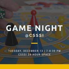 Game Night at the CSSSI